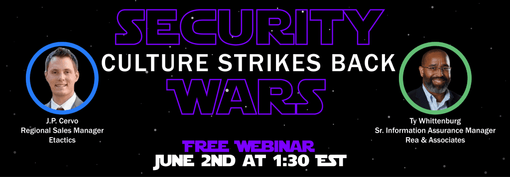 Attend Security Wars' Episode 3, Culture Strikes Back, on June 2, 2021, at 1:30 p.m. to learn about C3PAO and how embracing CMMC changes can elevate your business success framework.
