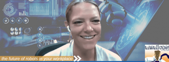 Episode 293: The Future of Robots in Your Workplace