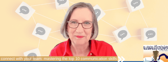 Episode 297: Connect with Your Team: Mastering the Top 10 Communication Skills
