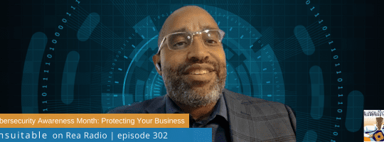 Episode 302: Cybersecurity Awareness Month – Protecting Your Business